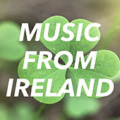 Music From Ireland by Various Artists