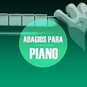 Adagios para Piano by Various Artists