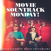 Movie Sountrack Monday! - Your Favorite Movie Sountracks de Various Artists