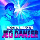Jeg Danser by Morten Münster