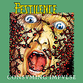 Consuming Impulse (Re-Issue) by Pestilence