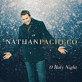 O Holy Night di Nathan Pacheco