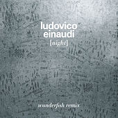 Night (Wunderfish Remix) de Ludovico Einaudi