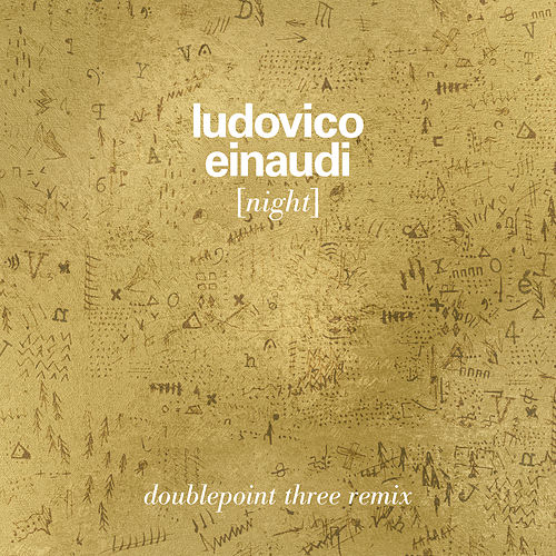 Night (Double Point Three Remix) by Ludovico Einaudi