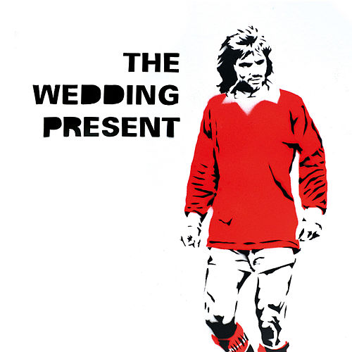 George Best 30 by The Wedding Present