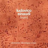Night (Monsieur Electrique Remix) de Ludovico Einaudi