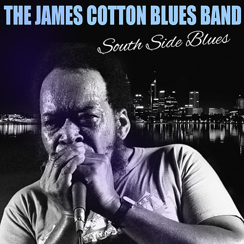 South Side Blues by James Cotton