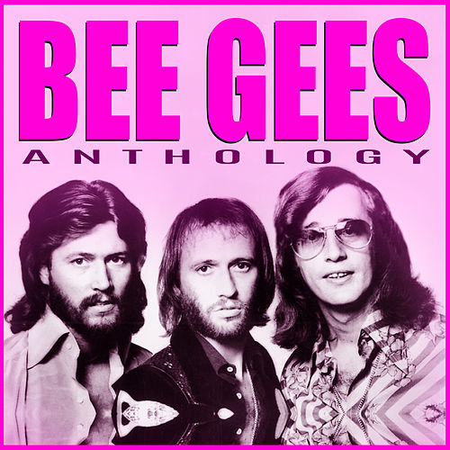 Bee Gees - Anthology de Bee Gees