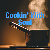 Cookin' With Soul de Various Artists