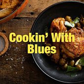Cookin' With Blues by Various Artists