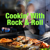 Cookin' With Rock & Roll by Various Artists