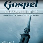 Gospel Favorites: Bible-Based, Christ Centered Songs, Vol. 2 by The Bible Truth Music Chorale