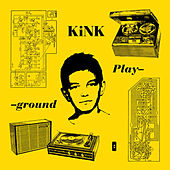 Playground by KiNK