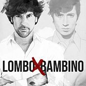Lombo X Bambino by Manuel Lombo
