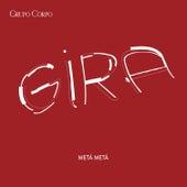 Gira (Trilha Sonora Original do Espetáculo do Grupo Corpo) de Metá Metá