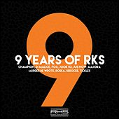 9 Years of RKS by Various Artists