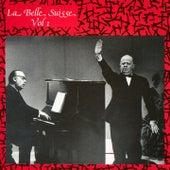 La belle Suisse, Vol. 1 by Gilles