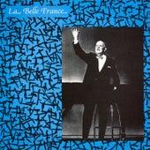 La belle France by Gilles