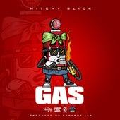 Gas von Mitchy Slick