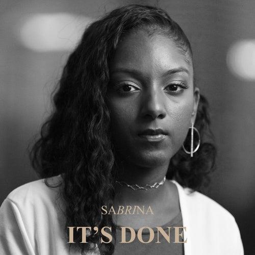 It's Done van Sabrina