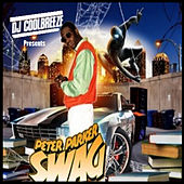 DJ CoolBreeze: Peter Parker Swag by Various Artists