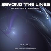 Deep Star Rising & Parabolic Birds by Beyond the Lines