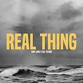 Real Thing (feat. Future) by Tory Lanez