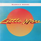 Little More by Maurice Moore