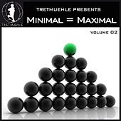 Minimal = Maximal, Vol.2 by Various Artists