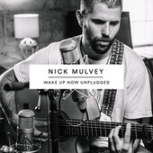Wake Up Now (Unplugged) de Nick Mulvey