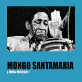 ¡Viva Mongo! de Mongo Santamaria