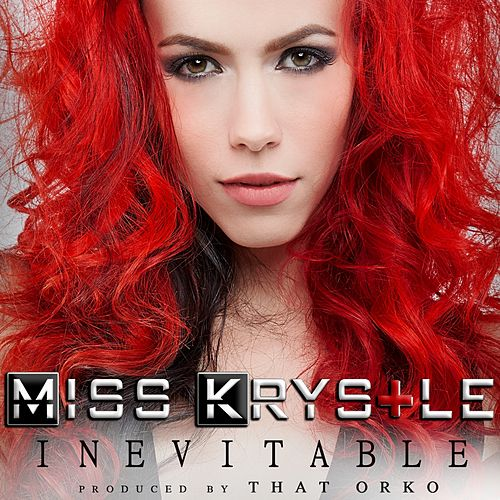 Inevitable EP by Miss Krystle