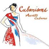 Acento Cubano by Cubanisms