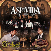 Asi Es Mi Vida (feat. Grupo G Cero Cinco) de Banda Imperio De Colima