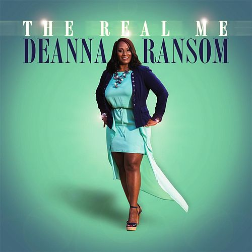 The Real Me by Deanna Ransom