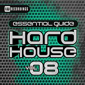Essential Guide: Hard House, Vol. 8 - EP de Various Artists