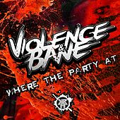 Where The Party At - Single by Various Artists