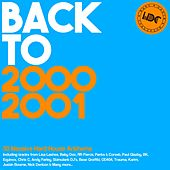 HDC Present: Back To 2000 & 2001 - EP by Various Artists