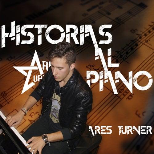 Historias al Piano, Vol. 1 (Piano Version) by Ares Turner