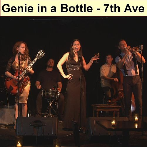 Genie in a Bottle de 7th Ave