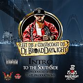Intro to the SouthSide by Broaddaylight