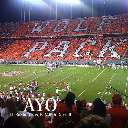 Wolfpack Anthem by Ayo