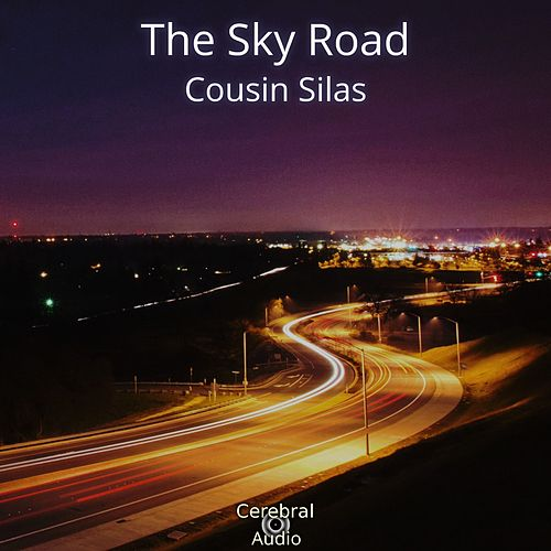 The Sky Road by Cousin Silas