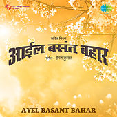 Ayel Basant Bahar (Original Motion Picture Soundtrack) by Various Artists