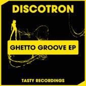 Ghetto Groove - Single fra Discotron