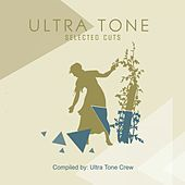 Ultra Tone Selected Cuts Compilation - EP by Various Artists