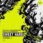 Sweet Hard (Channel X Remix) di Julian Wassermann