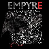 My Immortal by The Empyre