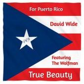 True Beauty (Featuring The Wolfman) von David Wide