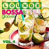 Best Lounge Bossa and Chill Grooves, Vol. 4 (Your Thursday Playlist) by Various Artists